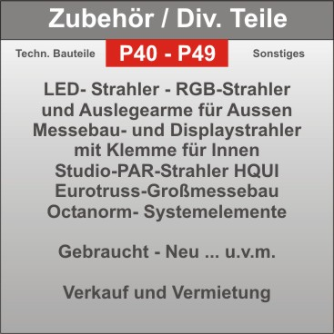 Projekt -Zubehör - Auslegearme - Strahler - Montagematerial - diverses